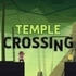 Temple Crossing